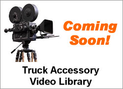 Tony's Truck Accessory  Video Library